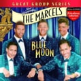 Marcels - Blue Moon
