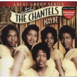 Chantels - Maybe
