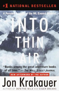Into Thin Air: A Personal Account of the Mt. Everest Disaster (Paperback)