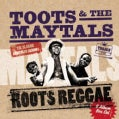 Toots & The Maytals - Roots Reggae (The Early Jamaican Albums)