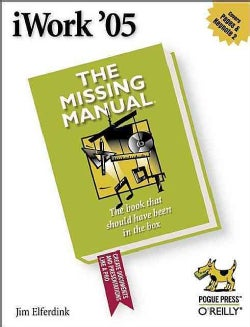 iWork '05: The Missing Manual (Paperback)