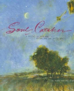 Soul Catcher: A Journal to Help You Become Who You Really Are (Hardcover)