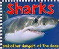 Sharks And Other Dangers of the Deep (Hardcover)