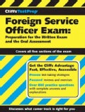 CliffsTestPrep Foreign Service Officer Exam: Preparation for The Written Exam And The Oral Assessment (Paperback)