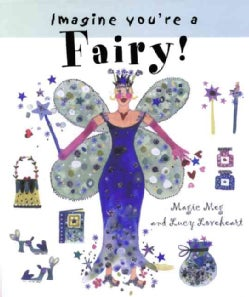 Imagine You're a Fairy (Paperback)