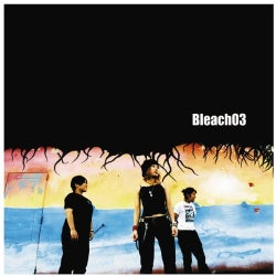 Bleach 03 - Bleach 03