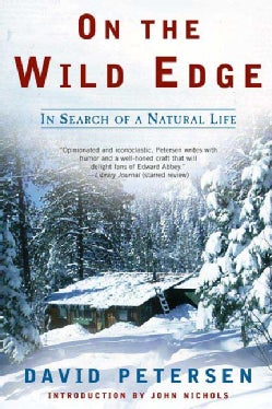 On the Wild Edge: In Search of a Natural Life (Paperback)