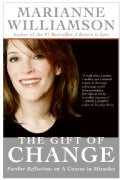 The Gift of Change: Spiritual Guidance for Living Your Best Life (Paperback)