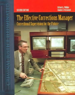 The Effective Corrections Manager: Correctional Supervision For The Future (Hardcover)