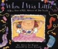 When I Was Little: A Four-Year-Old's Memoir of Her Youth (Hardcover)