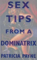 Sex Tips from a Dominatrix (Hardcover)