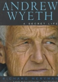 Andrew Wyeth: A Secret Life (Paperback)