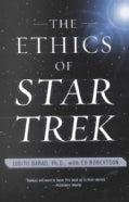 The Ethics of Star Trek (Paperback)