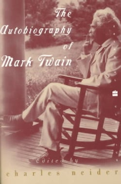 The Autobiography of Mark Twain (Paperback)