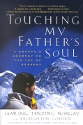 Touching My Father's Soul: A Sherpa's Journey to the Top of Everest (Paperback)