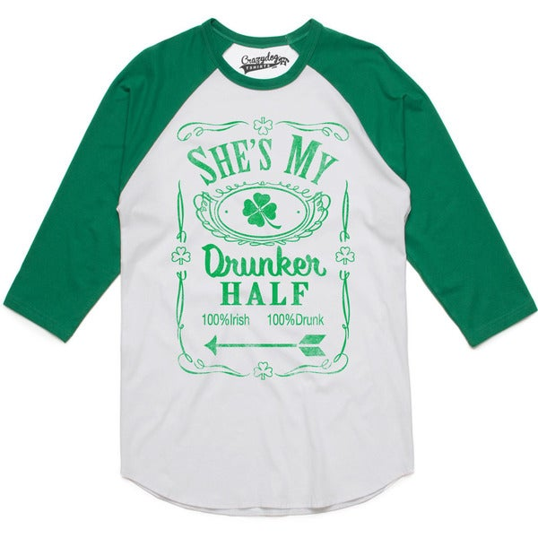 Mens Shes My Drunker Half Funny Couples Saint Patricks Day Drinking Raglan Shirt 26887110