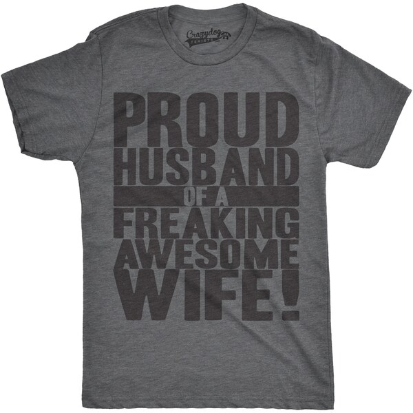 Mens Proud Husband of a Freaking Awesome Wife Funny Marriage T shirt 26891790