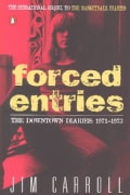 Forced Entries: The Downtown Diaries, 1971-1973 (Paperback)