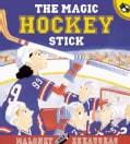 The Magic Hockey Stick (Paperback)