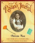 Rachel's Journal: The Story of a Pioneer Girl (Paperback)