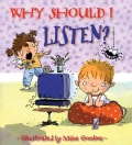 Why Should I Listen? (Paperback)