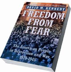 Freedom from Fear: The American People in Depression and War, 1929-1945 (Paperback)