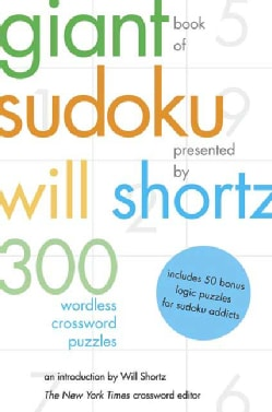 The Giant Book of Sudoku: 300 Wordless Crosswords (Paperback)