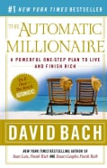 The Automatic Millionaire: A Powerful One-Step Plan to Live and Finish Rich (Paperback)