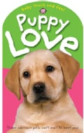 Baby Touch and Feel: Puppy Love (Board book)