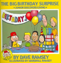 The Big Birthday Surprise: Junior Discovers Giving (Hardcover)