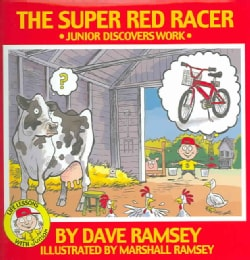 The Super Red Racer: Junior Discovers Work (Hardcover)