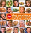 Food Network Favorites: Recipes From Our All-Star Chefs (Hardcover)