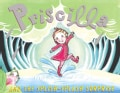 Priscilla And the Splish-Splash Surprise (Hardcover)