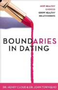 Boundaries in Dating: Making Dating Work (Paperback)