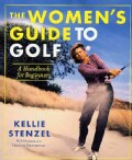 The Women's Guide to Golf: A Handbook for Beginners (Paperback)