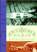 We'll Always Have Paris: Sex And Love in the City of Light (Paperback)