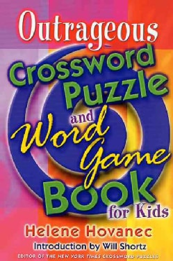 Outrageous Crossword Puzzle and Word Game Book for Kids (Paperback)