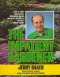 The Impatient Gardener (Paperback)