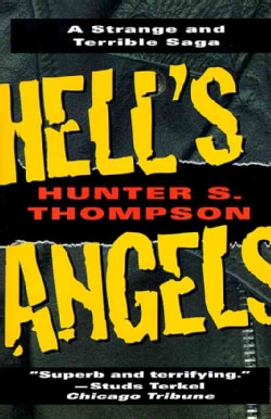Hell's Angels: A Strange and Terrible Saga (Paperback)