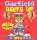 Garfield Beefs Up: His 37th Book (Paperback)