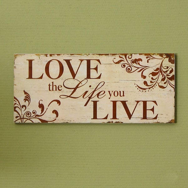 Love the Life you Live' Wood Wall Hanging Plaque 27182640