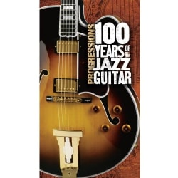 Various - Progressions: 100 Years of Jazz Guitar