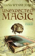 Unexpected Magic: Collected Stories (Paperback)