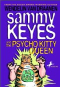 Sammy Keyes And the Psycho Kitty Queen (Paperback)
