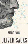 Seeing Voices: A Journey into the World of the Deaf (Paperback)