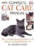ASPCA Complete Cat Care Manual (Paperback)