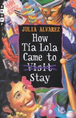 How Tia Lola Came to (Visit) Stay (Hardcover)
