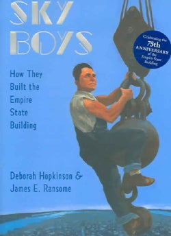Sky Boys: How They Built the Empire State Building (Hardcover)
