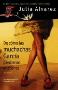 De Como Las Muchachas Garcia Perdieron el Acento / How the Garcia Girls Lost their Accent (Paperback)