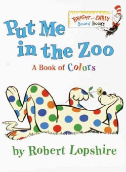 Put Me in the Zoo (Board book)